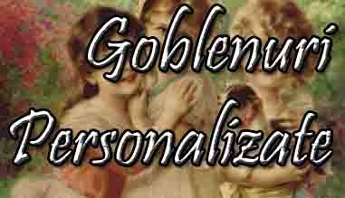 Goblenuri Personalizate